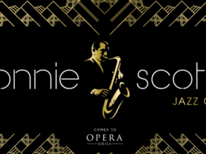 Opera Grill Presents Ronnie Scott's Jazz Club