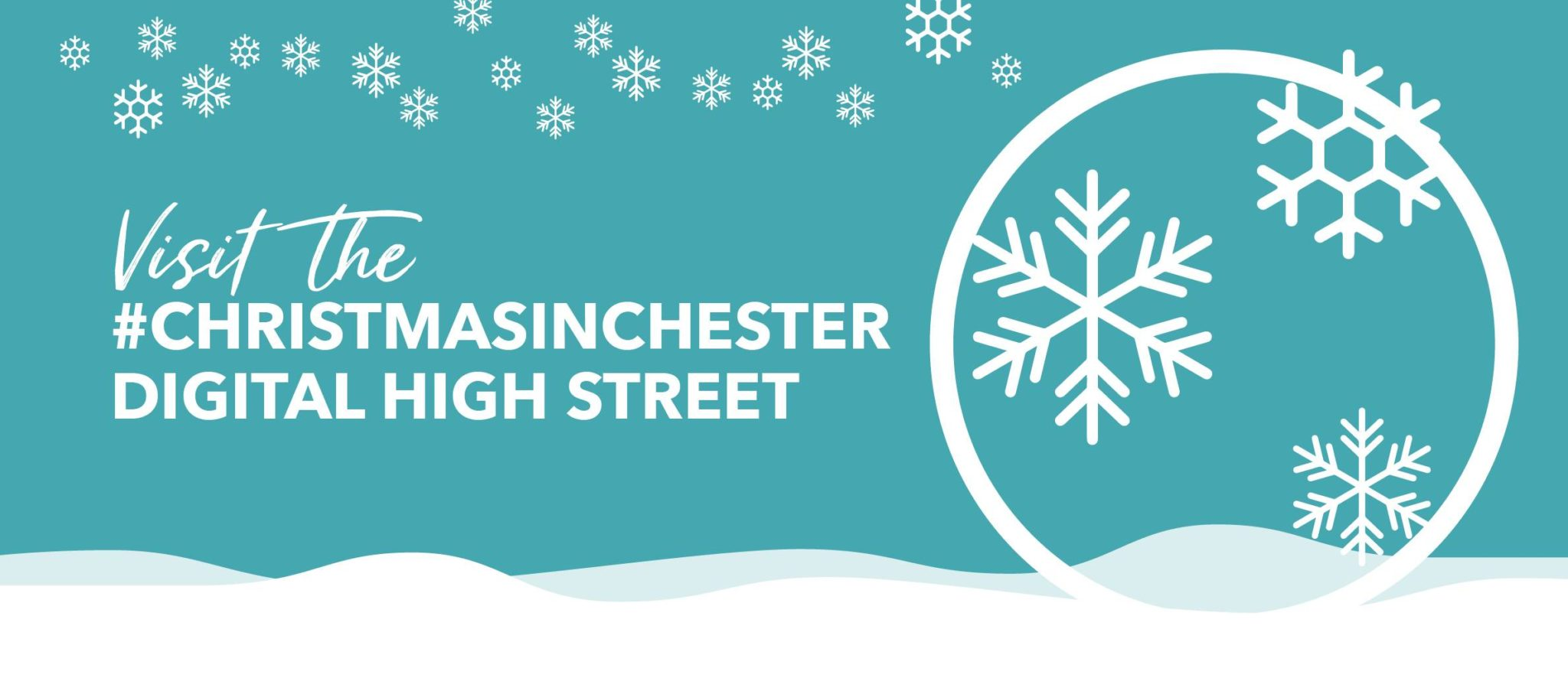 Visit the #christmasinchester digital high street