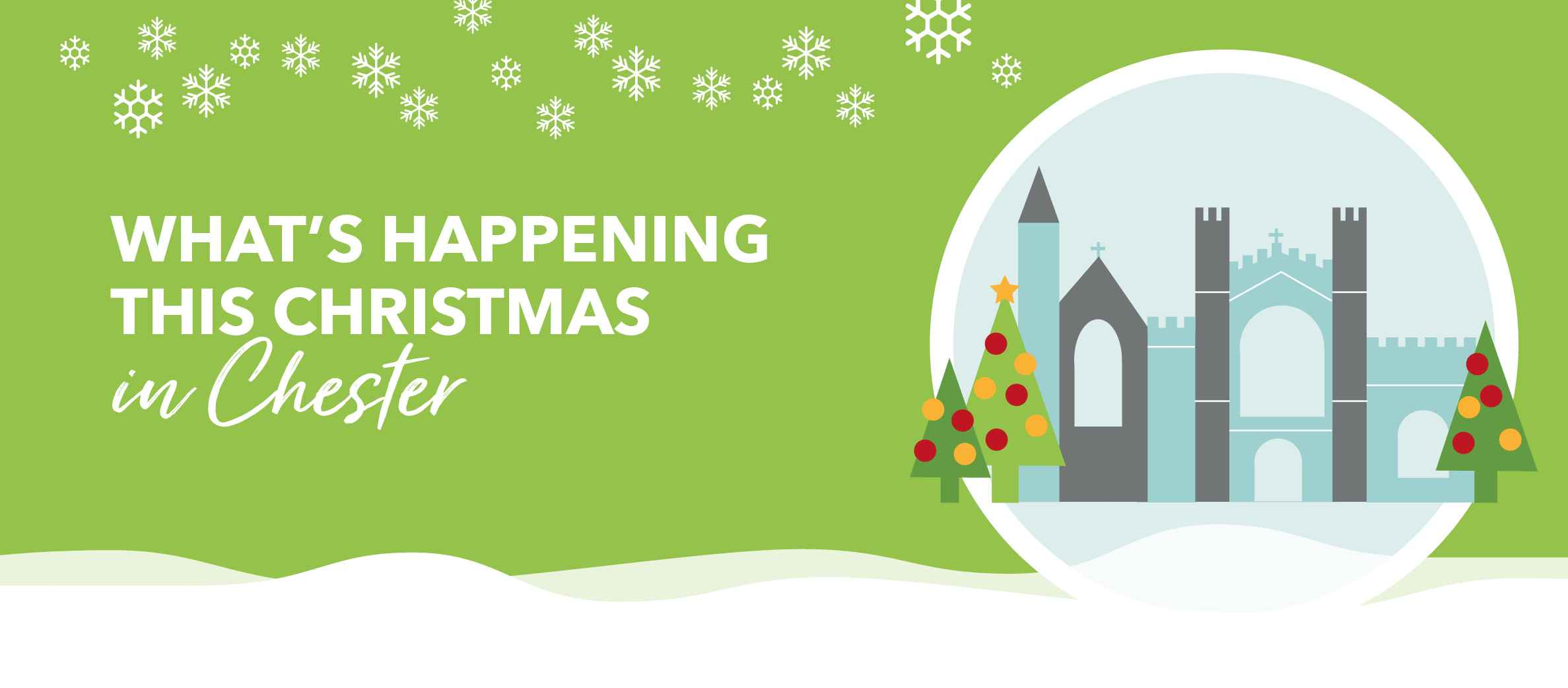 What's happening this Christmas in Chester
