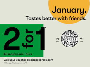 Pizza Express 2 for 1 Offer