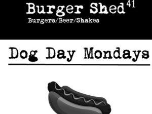 Burger Shed: Dog Day Mondays!
