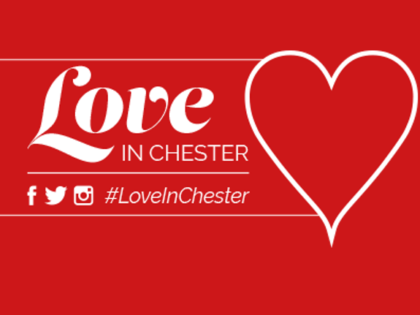 Chester's 'City of Love' – Valentine Love Offers