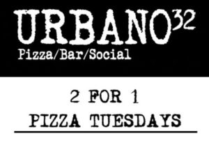 Urbano32: 2-4-1 Pizza Tuesday